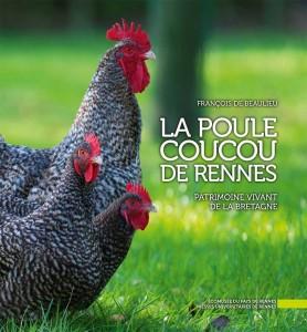 Paul Renault, Olivier Renault, Volailles Renault, Ferme louvigné de Bais, poule coucou de Rennes